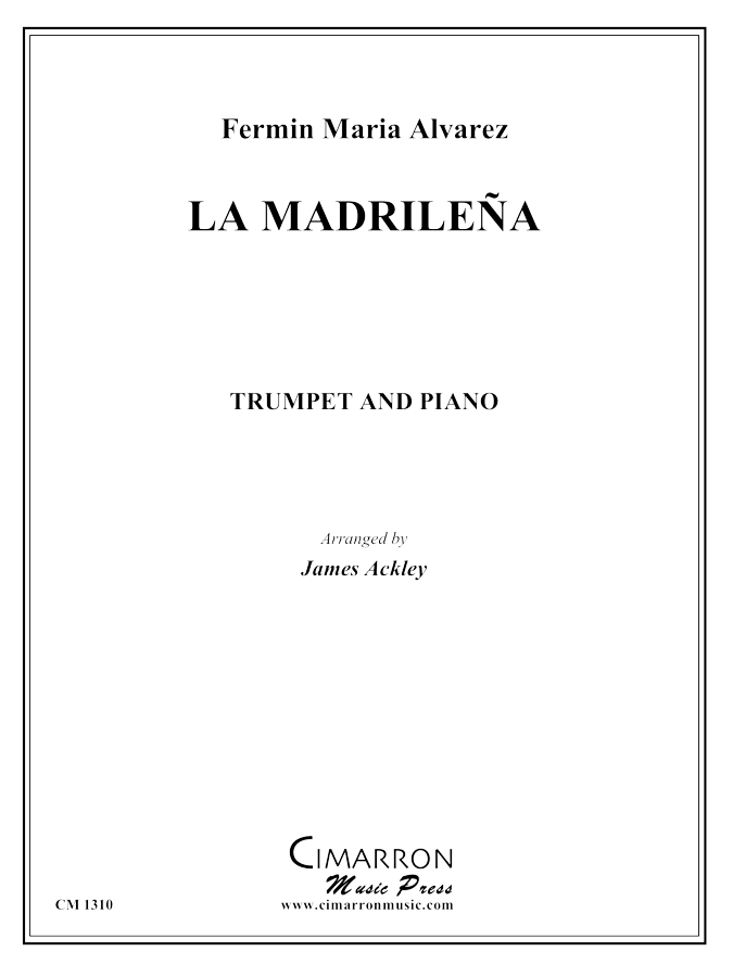 Alvarez, F M - La Madrilena - Trumpet and Piano