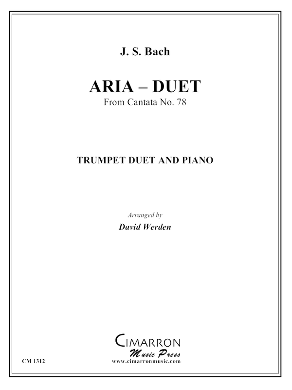 Bach, J S - Aria-Duet from Cantata No. 78 - Trumpet Duet