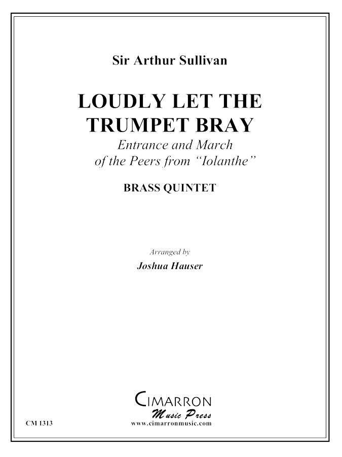 Sullivan - Loudly Let the Trumpet Bray - Brass Quintet