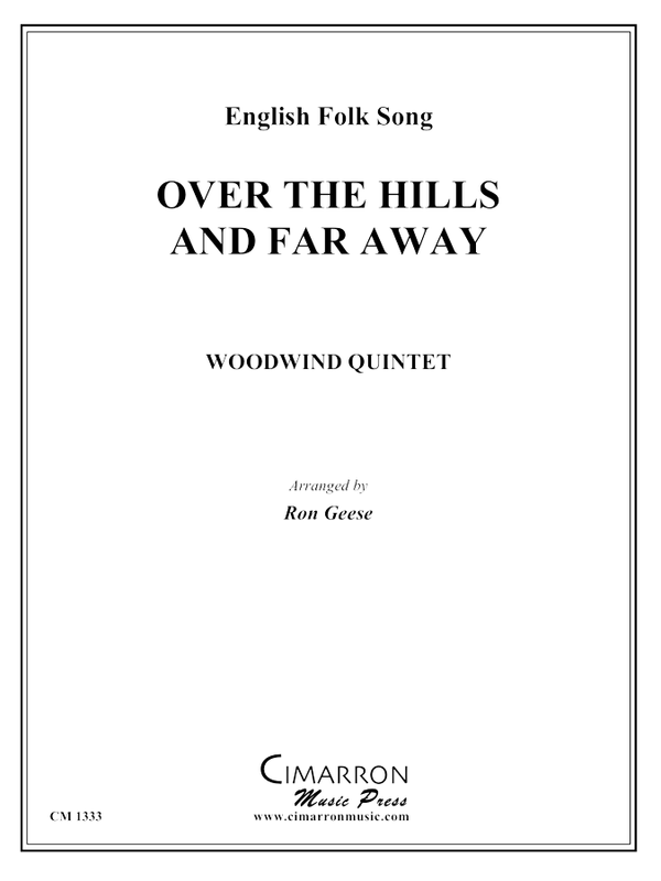 English Folk Song - Over the Hills and Far Away - Woodwind Quintet