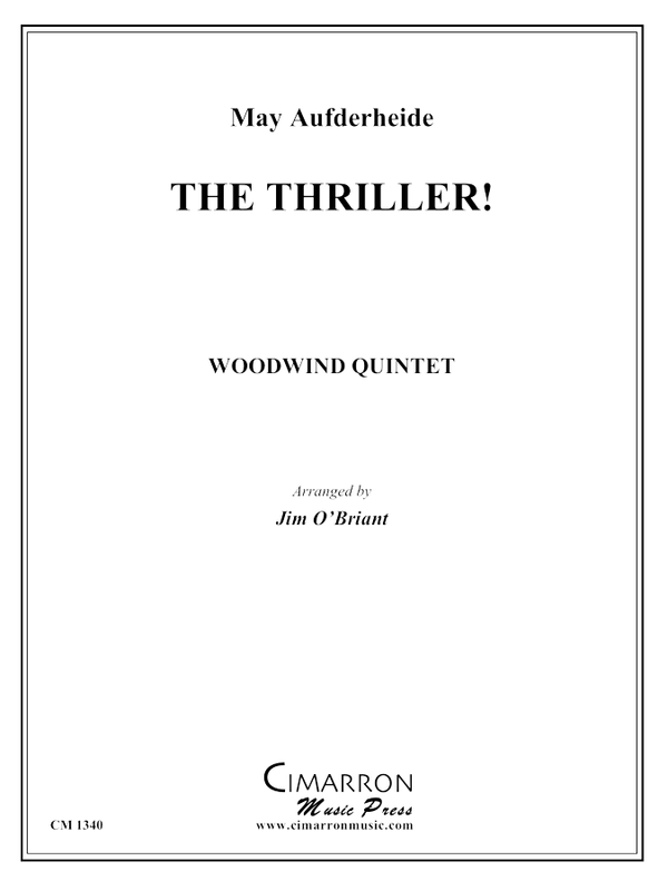 Aufderheide, M - Thriller, The (Rag) - Woodwind Quintet