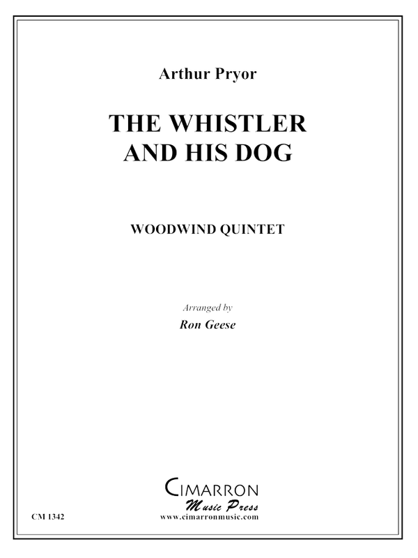 Pryor - The Whistler and His Dog - Woodwind Quintet