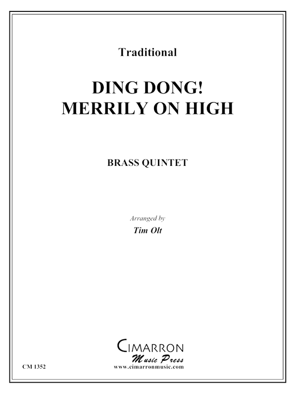 Traditional - Ding Dong! Merrily on High - Brass Quintet
