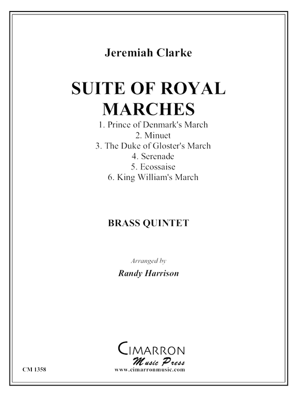 Clarke, Jeremiah - Suite of Royal Marches - Brass Quintet