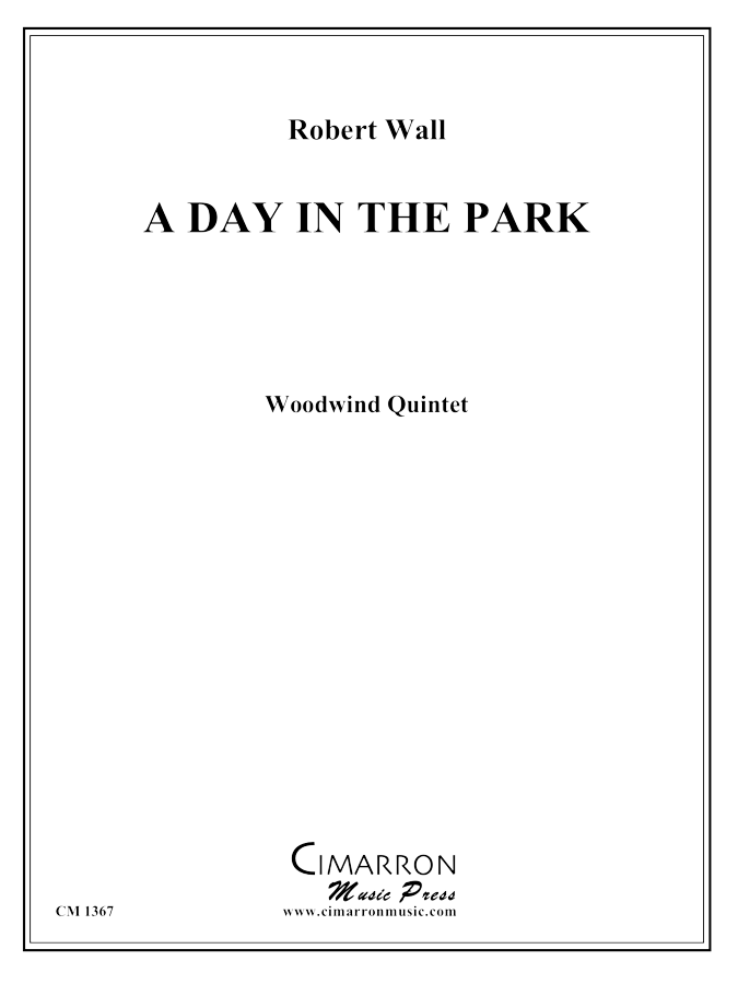 Wall, Robert - A Day in the Park - Woodwind Quintet