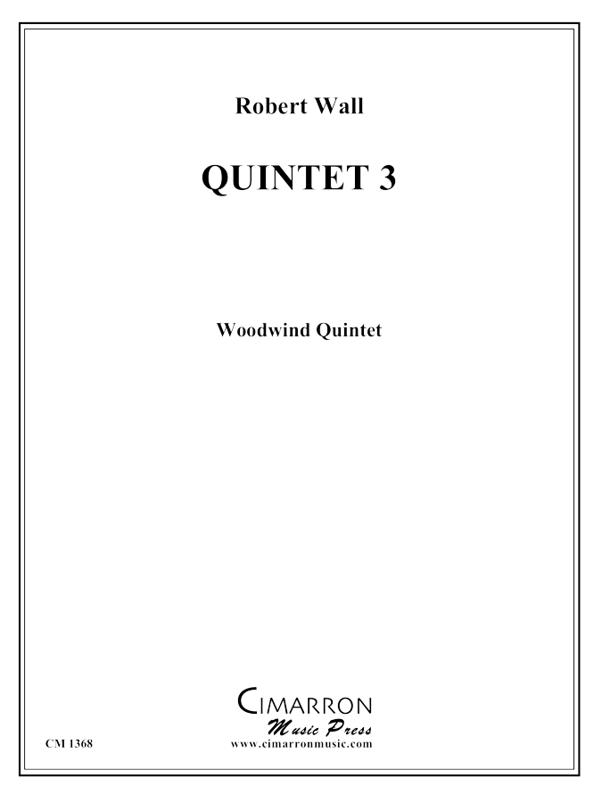 Wall - Quintet 3 - Woodwind Quintet