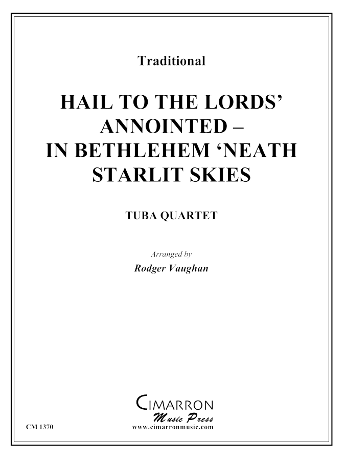 Traditional - Hail to the Lords' Annointed - In Bethlehem 'Neath - Tuba Quartet (EETT)