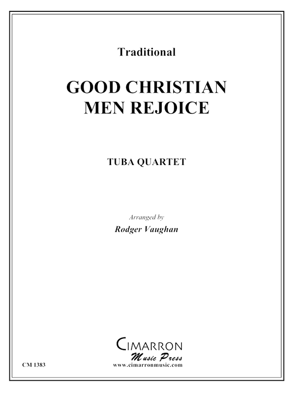 Traditional - Good Christian Men Rejoice - Tuba Quartet (EETT)