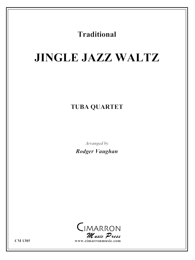 Traditional - Jingle Jazz Waltz - Tuba Quartet (EETT)