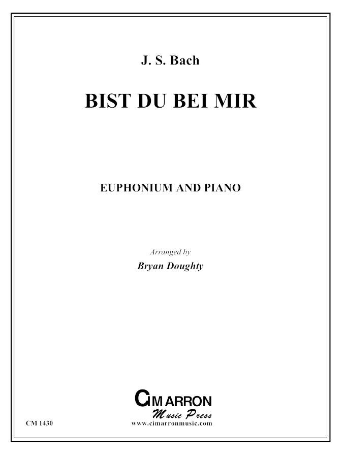 Bach, J S - Bist du bei mir - Euphonium and Piano