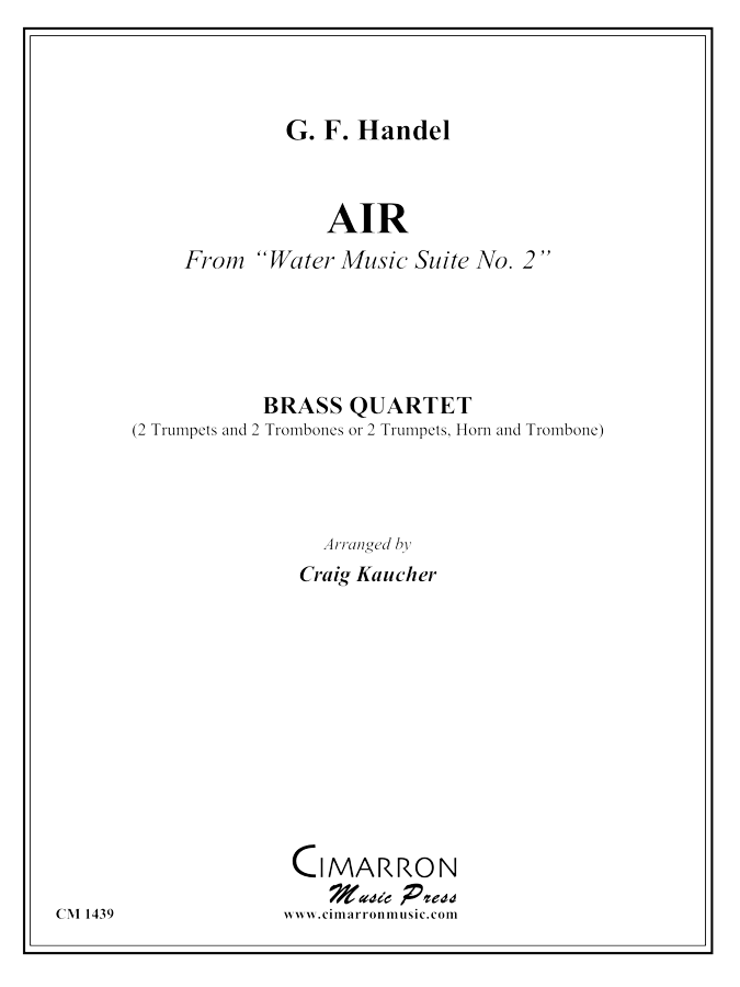 "Handel - ""Air"" from Water Music Suite No. 1 - Brass Quartet"