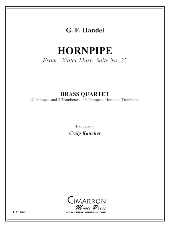 "Handel - ""Hornpipe"" from Water Music - Brass Quartet"