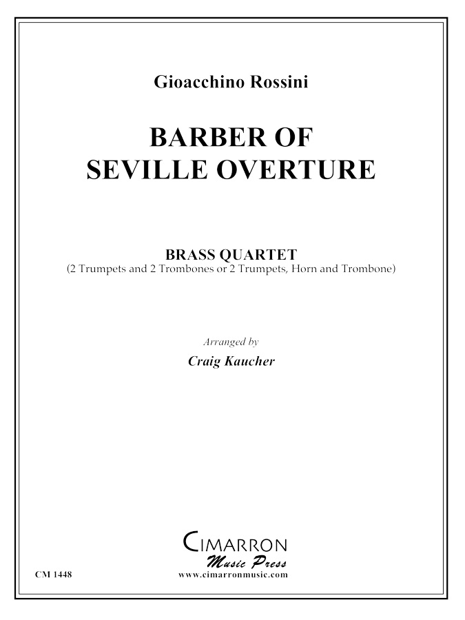 Rossini, G - Barber of Seville Overture - Brass Quartet