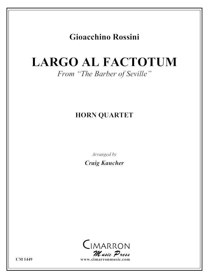 Rossini - Largo al Factotem - French Horn Quartet