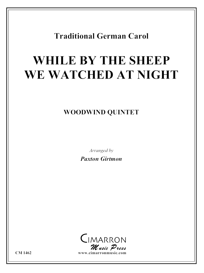 Traditional German Carol - While I Watch the Sheep We Watched the Night - Woodwind Quintet