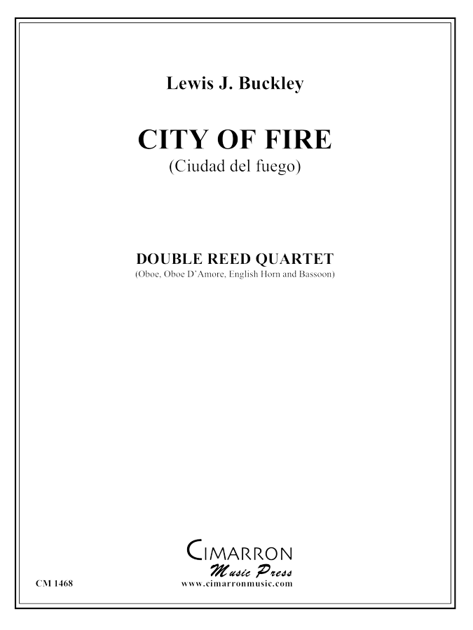 Buckley, Lewis - City of Fire (Ciudad del fuego) - Double Reed Quartet
