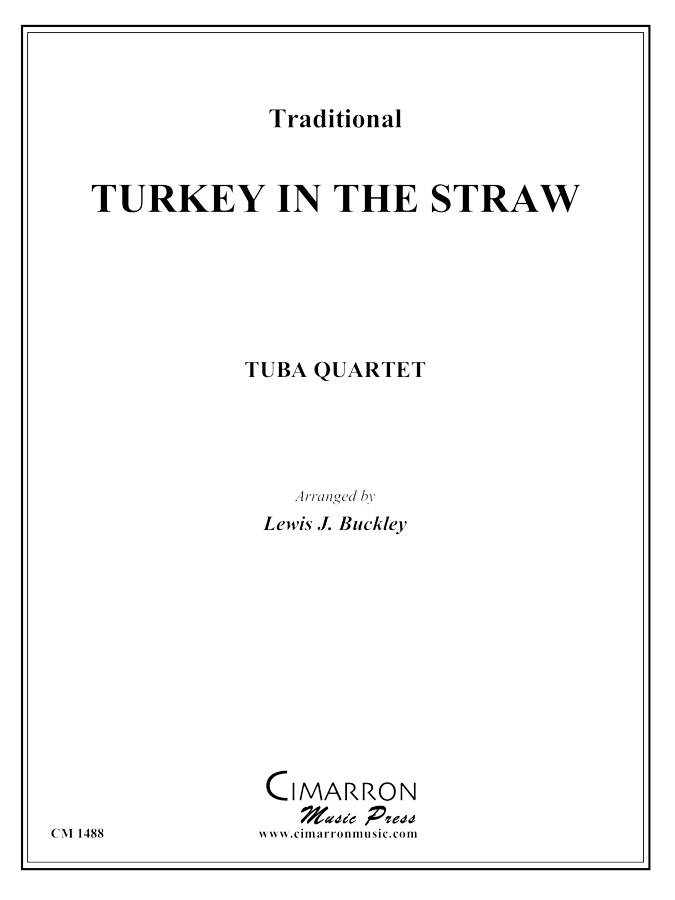 Traditional - Turkey in the Straw - Tuba Quartet (EETT)