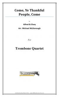 Alfred - Come, Ye Thankful People, Come - Trombone Quartet