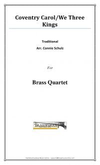Traditional - Coventry Carol/We Three Kings - Brass Quartet