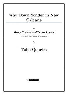 Creamer and Layton - Way Down Yonder in New Orleans -  Tuba Quartet