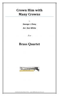 George J. Elvey - Crown Him With Many Crowns - Brass Quartet