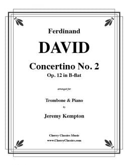 David – Concertino No. 2 in B-flat for Trombone and Piano