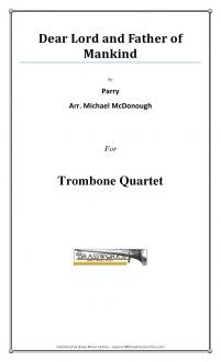 Parry - Dear Lord And Father Of Mankind - Trombone Quartet