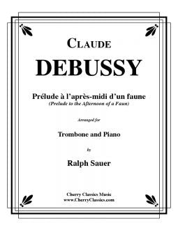 Debussy - Prelude to the Afternoon of a Faun - Trombone and Piano