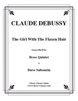 Debussy – Girl With The Flaxen Hair for Brass Quintet