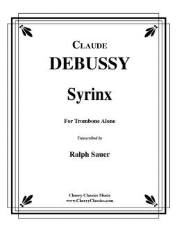 Debussy - Syrinx for Tenor Trombone Solo