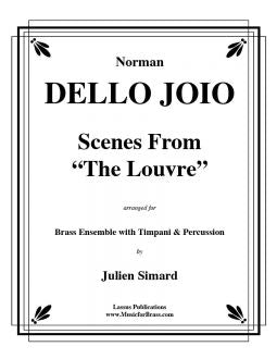 "Dello Joio – ""The Louvre"" for 11-part Brass Ensemble with Timpani & Percussion"