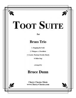 Dunn - Toot Suite - Brass Trio