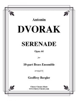 Dvorak - Serenade in D minor, Op. 44 for Brass Choir