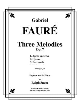Fauré – Three Melodies, Op. 7 for Euphonium & Piano