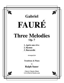 Fauré – Three Melodies, Op. 7 for Trombone & Piano
