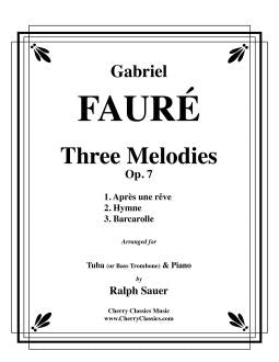 Fauré – Three Melodies, Op. 7 for Tuba or Bass Trombone & Piano