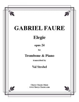 Fauré - Elegie for Tenor or Bass Trombone and Piano