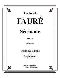 Fauré - Sérénade for Trombone and Piano