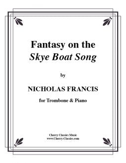 Francis : Fantasie on the Sky Boat Song - Trombone and Piano