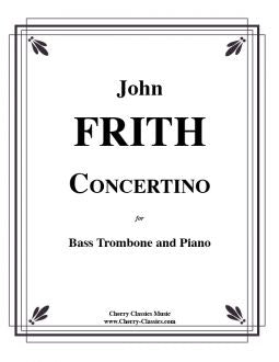 Frith – Concertino for Bass Trombone and Piano