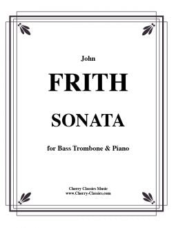 Frith - Sonata for Bass Trombone and Piano