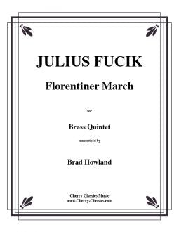 Fucik – Florentiner March for Brass Quintet