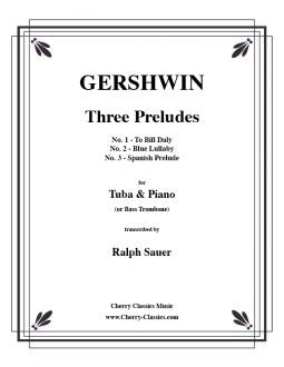 Gershwin - Three Preludes for Bass Trombone and Piano