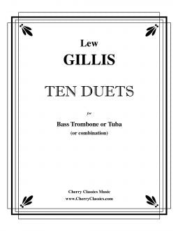 Gillis – Ten Duets for Bass Trombone or Tuba