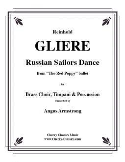 Gliere - Russian Sailors' Dance for Brass Choir with Timpani and Percussion