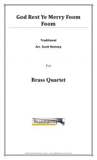 Traditional - God Rest Ye Merry Foom Foom - Brass Quartet
