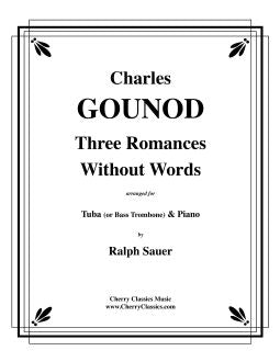Gounod – Three Romances Without Words for Tuba or Bass Trombone and Piano