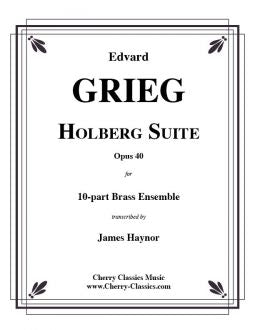 Grieg – Holberg Suite, Op. 40 for 10-part Brass Choir