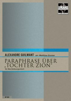 "Guilmant - Paraphrase on ""Daughter of Zion"" - Brass Quintet"