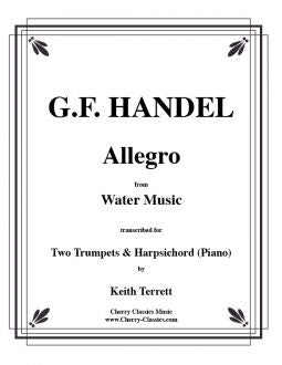 Handel - Allegro from Water Music for Two Trumpets and Organ